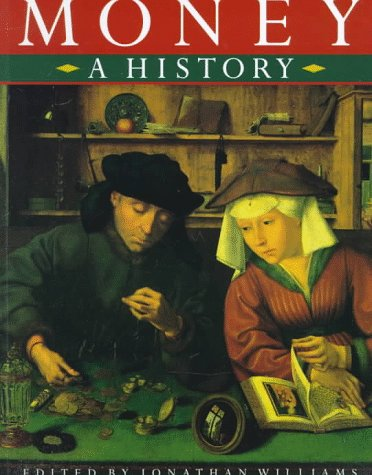 Money: A History 9780312212124