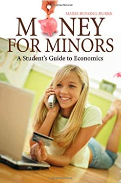 Money for Minors: A Student's Guide to Economics 9780313347573