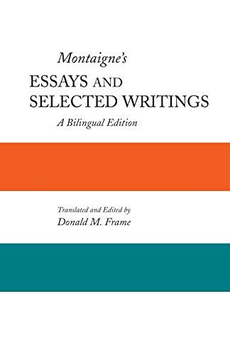 bilingual edition essay montaignes selected writings