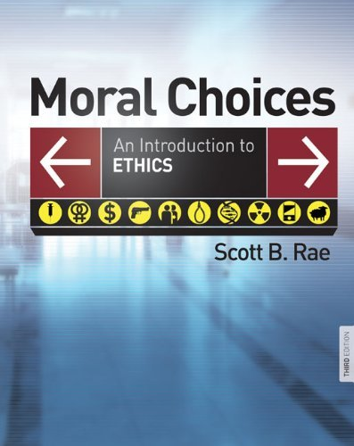 Moral Choices: An Introduction to Ethics 9780310291091