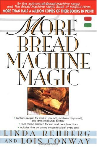 More Bread Machine Magic 9780312169350