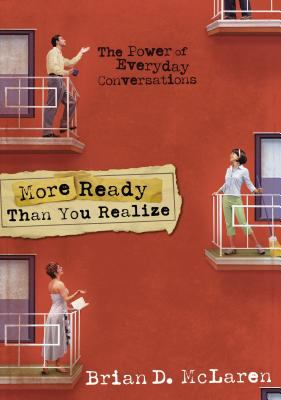 More Ready Than You Realize: The Power of Everyday Conversations 9780310239642