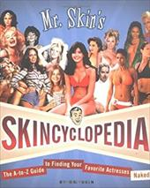 Mr. Skin's Skincyclopedia 932024