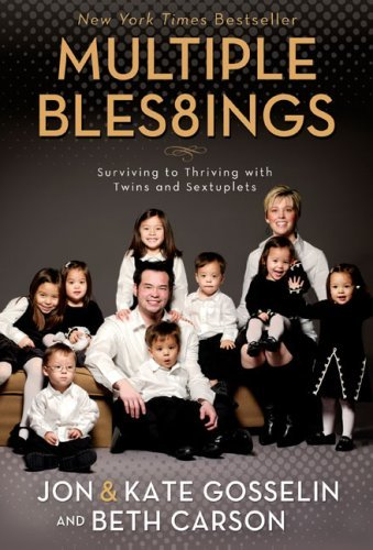 Multiple Blessings: Surviving to Thriving with Twins and Sextuplets 9780310289029