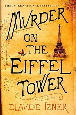 Murder on the Eiffel Tower 9780312383749