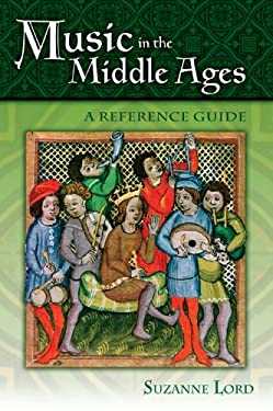 Music in the Middle Ages: A Reference Guide 9780313338847
