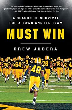 Must Win: A Season of Survival for a Town and Its Team 9780312642204