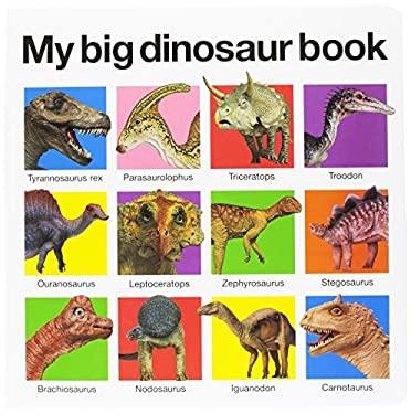 My Big Dinosaur Book 9780312513061
