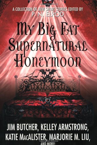 My Big Fat Supernatural Honeymoon 9780312375041