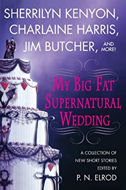 My Big Fat Supernatural Wedding My Big Fat Supernatural Wedding 9780312343606