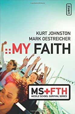 My Faith 9780310273820