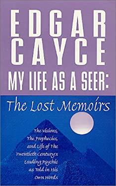My Life as a Seer: The Lost Memoirs 9780312971441