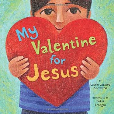 My Valentine for Jesus 9780310713333