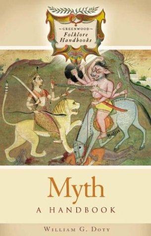 Myth: A Handbook 9780313326967