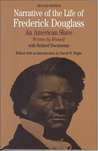 Narrative of the Life of Frederick Douglass: An American Slave, Written by Himself 9780312257378