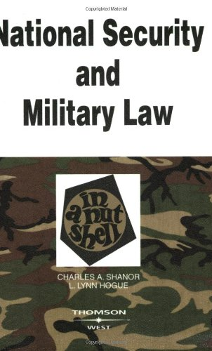 National Security and Military Law in a Nutshell 9780314263575