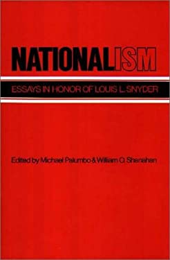 Nationalism: Essays in Honor of Louis L. Snyder 9780313231766