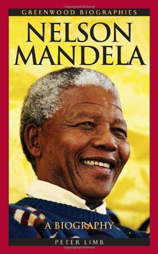 Nelson Mandela: A Biography 9780313340352