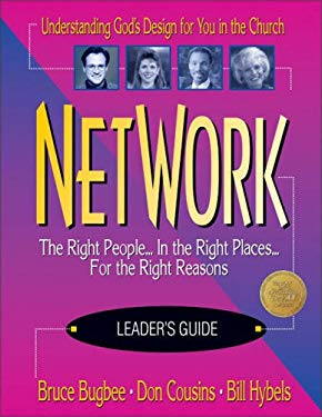 Network: The Right People...in the Right Places...for the Right Reasons 9780310412410