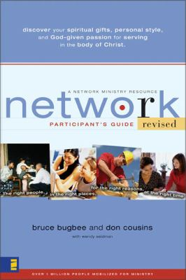 Network Participant's Guide: The Right People, in the Right Places, for the Right Reasons, at the Right Time 9780310257950