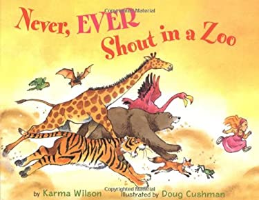 Never, Ever Shout in a Zoo 9780316985642