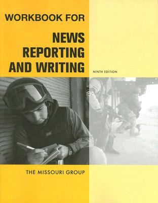 News Reporting and Writing Workbook 9780312474126