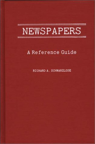 Newspapers: A Reference Guide 9780313236136