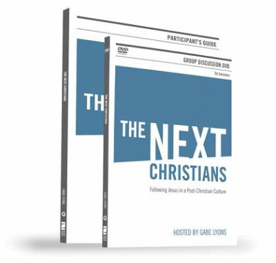 The Next Christians: Following Jesus in a Post-Christian Culture [With DVD] 9780310889434