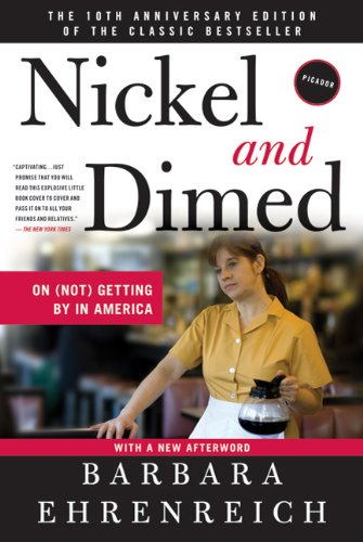Nickel and Dimed: On (Not) Getting by in America 9780312626686