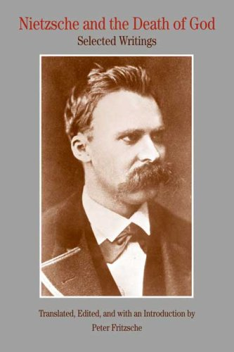 Nietzsche and the Death of God: Selected Writings 9780312450229