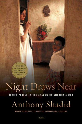 Night Draws Near: Iraq's People in the Shadow of America's War 9780312426033