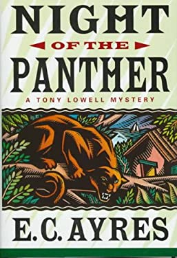 Night of the Panther: A Tony Lowell Mystery 9780312156077