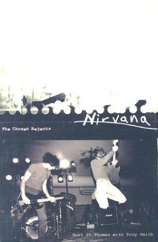 Nirvana: The Chosen Rejects 9780312206635