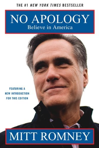 No Apology: Believe in America: The Case for American Greatness 9780312671730