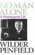 No Man Alone: A Surgeons Life 9780316698399