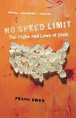 No Speed Limit: The Highs and Lows of Meth 9780312356170