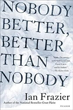 Nobody Better, Better Than Nobody 9780312422851