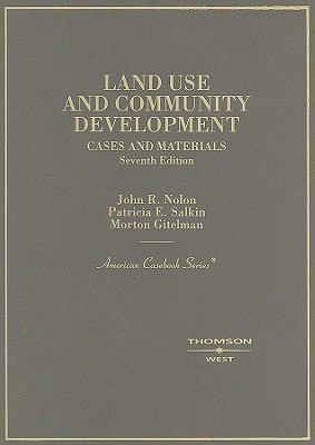 Cases and Materials on Land Use and Community Development 9780314184986