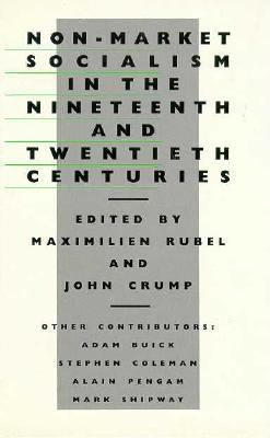Non-Market Socialism in the Nineteenth and Twentieth Centuries