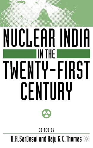 Nuclear India in the Twenty-First Century 9780312294595