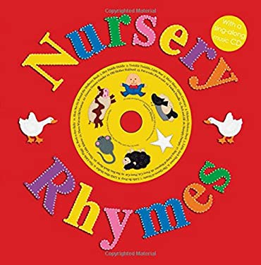 Nursery Rhymes [With Sing-Along CD] 9780312498085