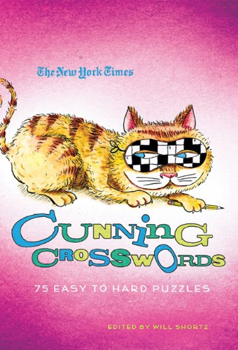 The New York Times Cunning Crosswords: 75 Challenging Puzzles 9780312645434