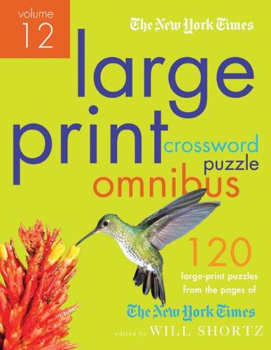 The New York Times Large-Print Crossword Puzzle Omnibus Volume 12