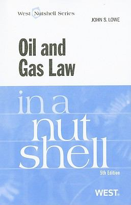 Oil and Gas Law in a Nutshell 9780314184979