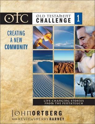 Old Testament Challenge Volume 1: Creating a New Community: Life-Changing Stories from the Pentateuch 9780310248910