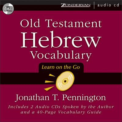 Old Testament Hebrew Vocabulary: Learn on the Go 9780310254928