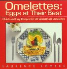 Omelettes: Eggs at Their Best 9780312082758
