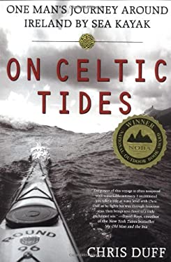 On Celtic Tides: One Man's Journey Around Ireland by Sea Kayak 9780312263683