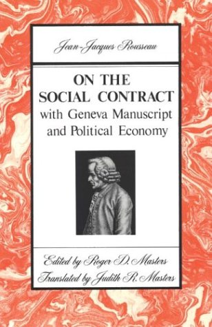 On the Social Contract: With Geneva Manuscript and Political Economy 9780312694463