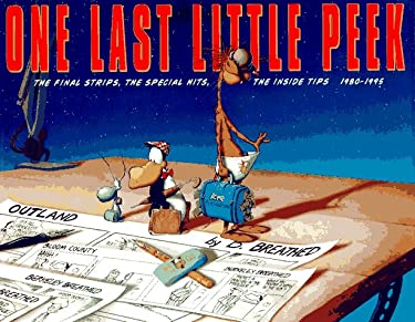 One Last Little Peek, 1980-1995: The Final Strips, the Special Hits, the Inside Tips 9780316106900